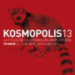 CCCB hosts Kosmópolis '13, the amplified literature festival
