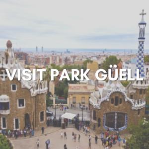Visit Park Güell